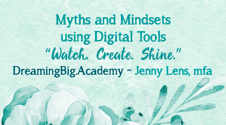 Myths and Mindsets of Digital Tools and Tech