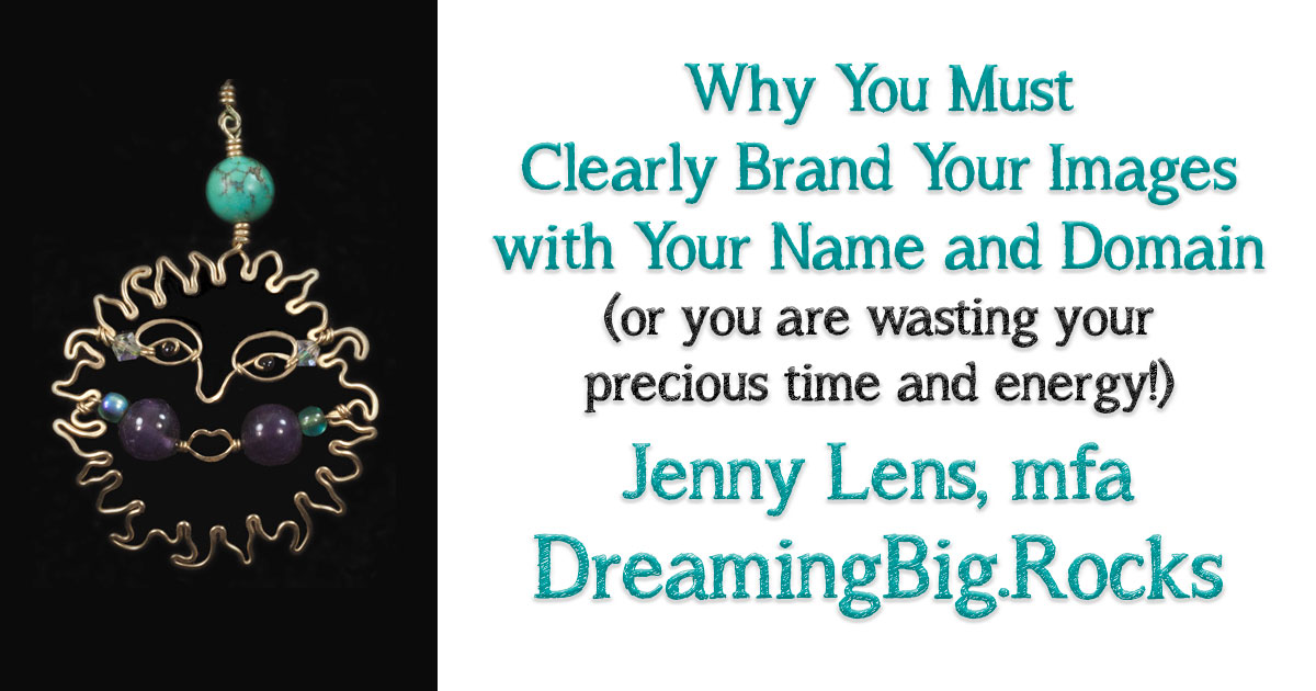 WHY you MUST Clearly Brand Your Images with Your Name and Domain