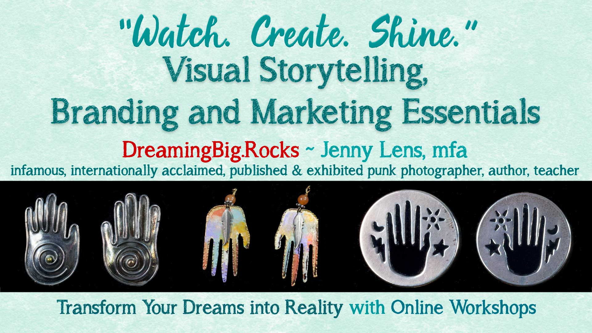 """Watch. Create. Shine."" Visual Branding Essential Series and Bonuses"
